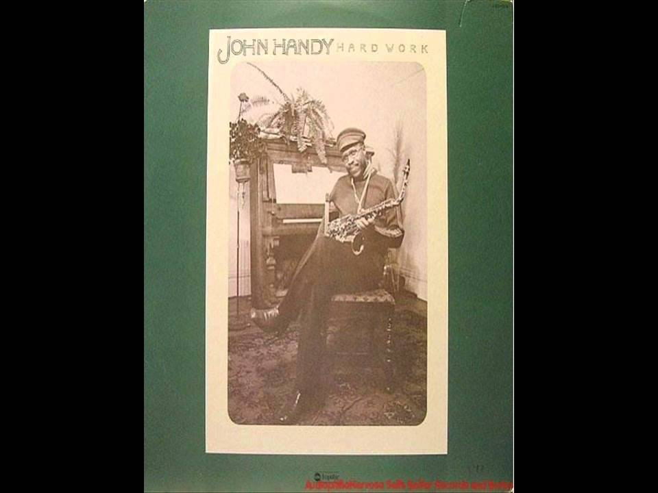 Hard Work-John Handy-1976 - YouTube