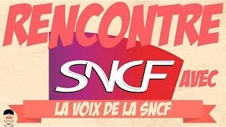 24h avec la Voix de la SNCF - Les Aventures de Justin #5