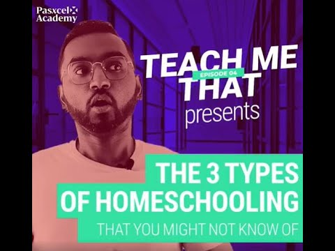 The 3 Types Of Homeschooling That You Might Not Know Of