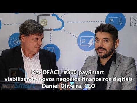 PapoFácil: paySmart viabilizando novos negócios financeiros digitais