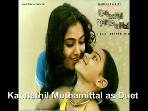 Kannathil Muthamittal as Duet Version