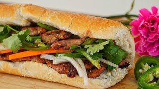 TRADITIONAL Vietnamese Grilled Pork Sandwich (Bánh Mì Thịt Nướng) Recipe