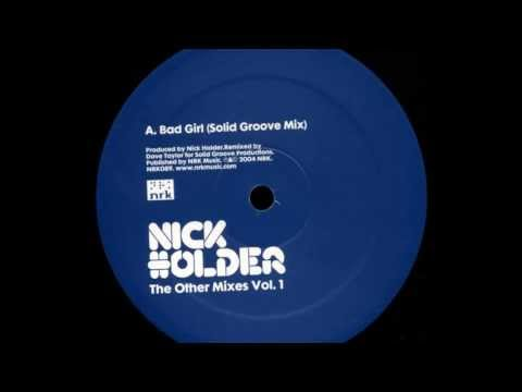 Nick Holder - Bad Girl (Solid Groove Mix)