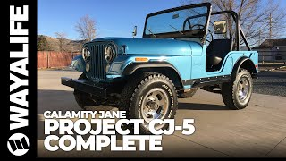 CALAMITY JANE : 1974 Jeep CJ5 Renegade - A Calamity No More [Part 7]