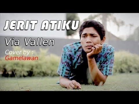 Via Vallen - Jerit Atiku cover by : Gamelawan
