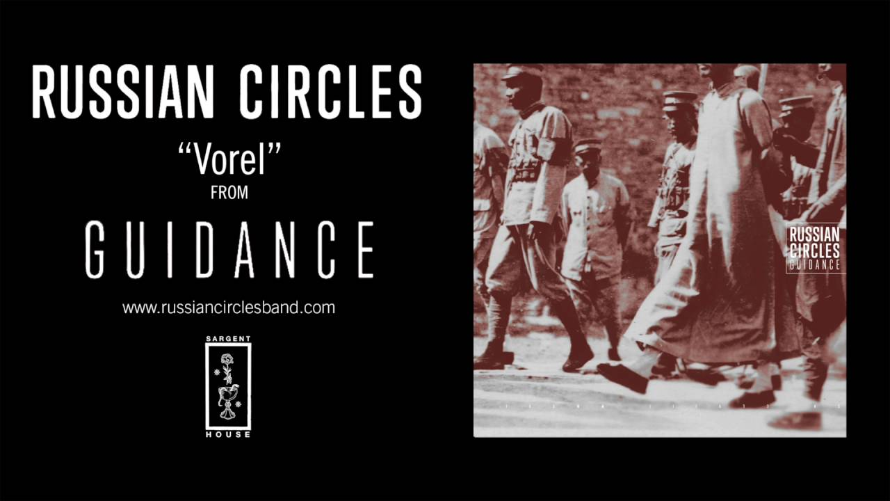Russian Circles - Vorel (Official Audio) - YouTube