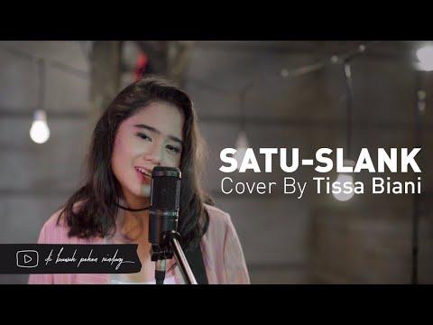 SLANK - #1 Satu (Cover) By Tissa Biani