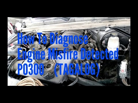 Chevrolet Suburban 2017 How To Diagnose And Fixed Engine Misfire P0300 (TAGALOG)