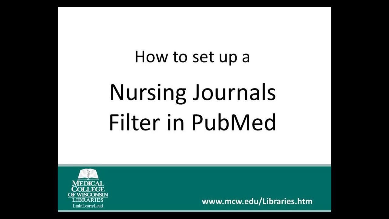 Nursing Journals Filter in PubMed