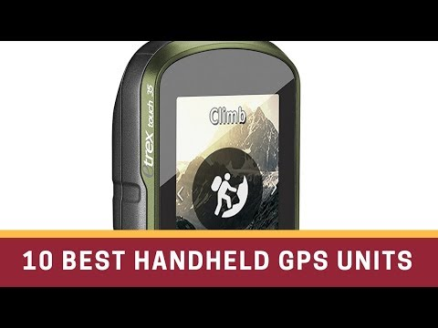10 Best Handheld GPS Unit Reviews 2017