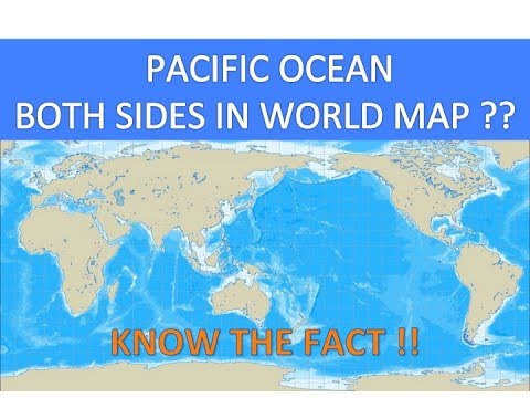 Why do we have Pacific ocean on the both sides in the world map