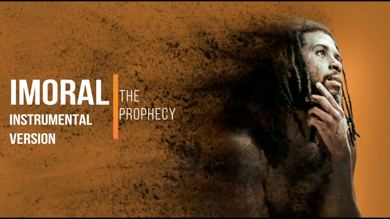 The Prophecy - Imoral | Instrumental Version
