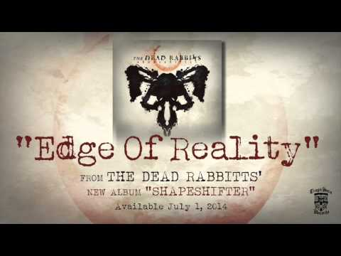 THE DEAD RABBITTS - Edge Of Reality (Official Stream)