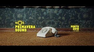 NOS Primavera Sound 2019 | Line Up