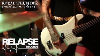 ROYAL THUNDER - Crooked Sessions: Volume I - Intro