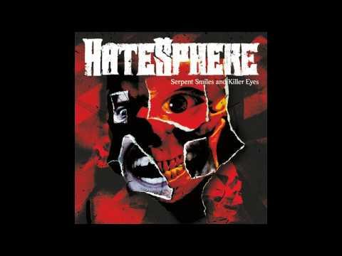 Hatesphere - Serpent Smile and Killer Eyes (HD Full Album)