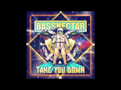 Bassnectar  Take You Down West Coast Lo Fi Remix