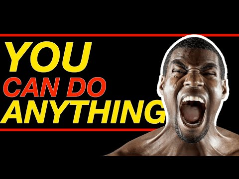 you-can-do-anything---best-motivational-video-2019