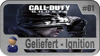 Ghosts Geliefert #1: Der Start auf Ignition