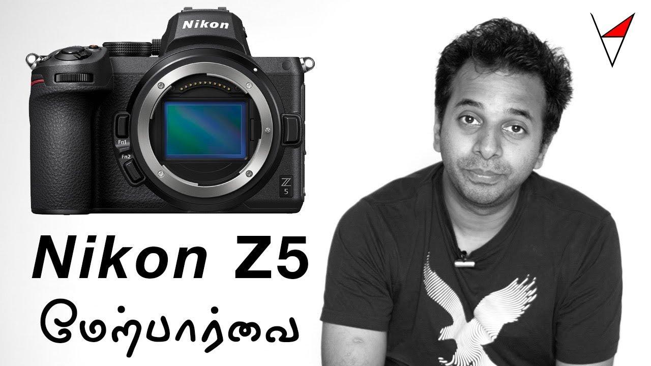 Nikon Entry level Mirrorless full frame body | Z5 | தமிழ் | Review in Tamil