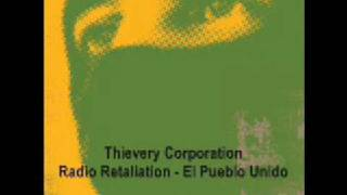 Watch Thievery Corporation Pueblo Unido video