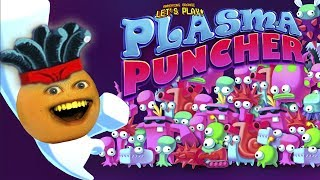 Annoying Orange Plays - Plasma Puncher