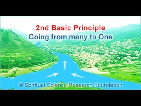 2nd Basic Principle of spiritual practice - Going from many to one