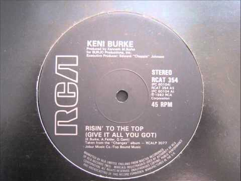 Keni Burke - Risin' To The Top (Give It All You Got)