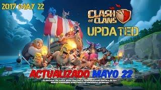 New version of Clash of Clans 05/22/2017 UPDATED - Nueva versión (NUEVA ACTUALIZACIÓN)