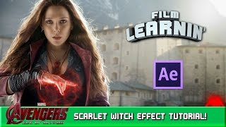 Scarlet Witch After Effects Tutorial! | Film Learnin