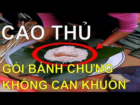 ✔ Cận Cảnh Cách Gói Bánh Chưng Không Cần Khuôn   Sticky Rice Cake - Chung Cake - Vietnamese Tet Food