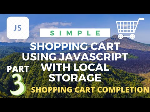 Simple Shopping Cart Final Part:-  Shopping Cart Completion | Using Local Storage