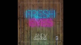 Fresh eyes Andy Grammer 10 hour loop