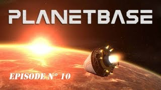 Gameplay FR   PLANETBASE  par Néo 2 0   Episode 10