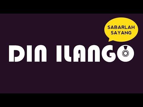 DIN ILANGO  -  SABARLAH SAYANG  (Official Lyrics Video)