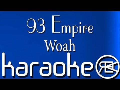 93 Empire - Woah Karaoké (Sofiane, Vald, Soolking, Sadek, Mac Tyer, Heuss L'enfoiré, Kalash Criminel