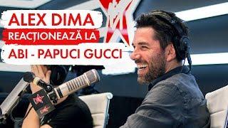 ALEX DIMA reactioneaza la ABI - PAPUCI GUCCI (LIVE Virgin Radio Romania)