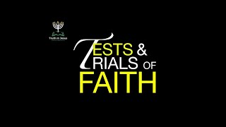 TESTS AND TRIALS OF FAITH | DemetriusLEACH