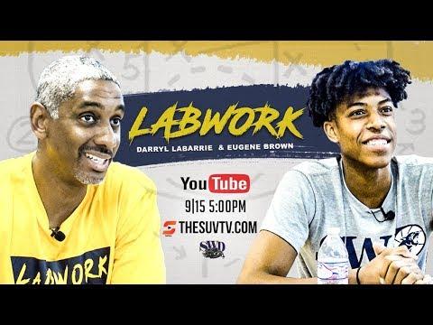 LaBWork (Ep. 2) - Eugene Brown Of Southwest Dekalb & Coach Darryl LaBarrie