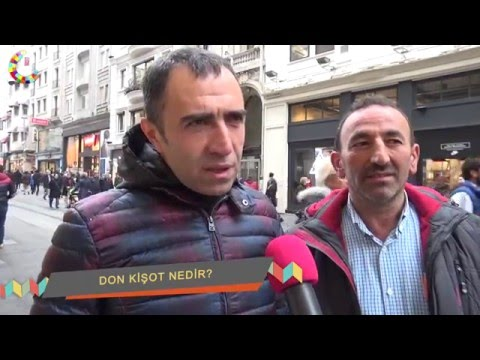 Don Kişot Nedir? / Sokak Röportajı - Artjurnal