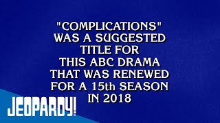Complications | JEOPARDY!