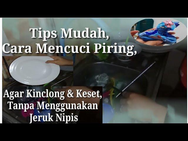 Tipis Mudah, Cara Mencuci Piring, Agar Kinclong & Keset, Tanpa Menggunakan Jeruk Nipis