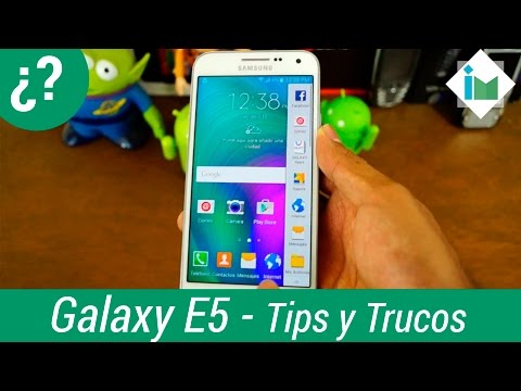 Samsung Galaxy E5 - Tips y trucos