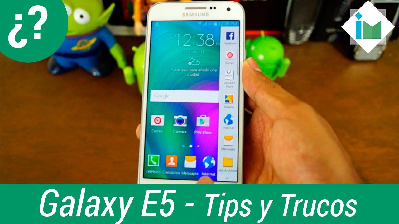 Samsung Galaxy E5 – Tips y trucos