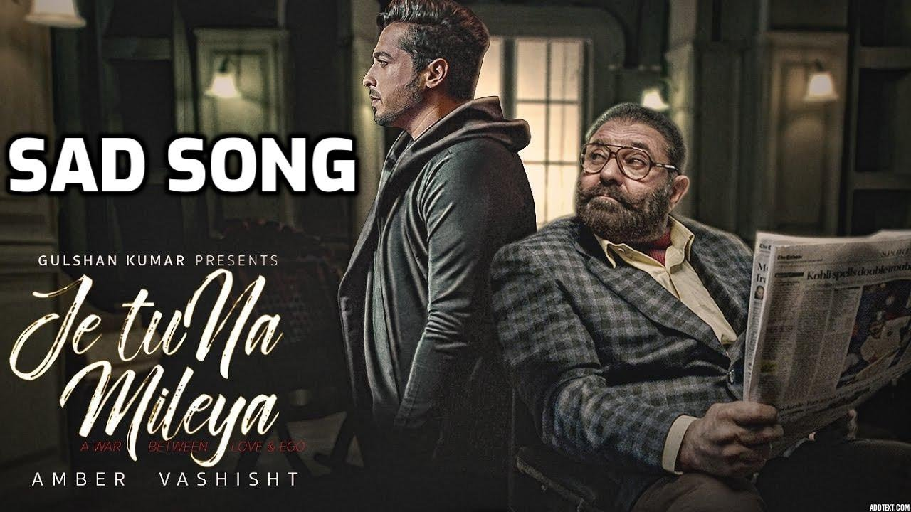 Je Tu Na Mileya | punjabi sad song| sad song punjabi | sad song| sad song|  sad songs punjabi