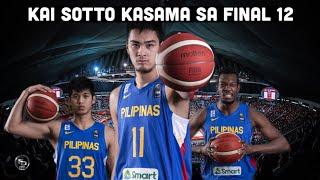 Breaking News: Kai Sotto maglalaro sa laban natin sa South Korea bukas! Kilalanin ang ating final 12