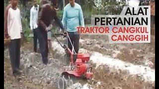 ALAT PERTANIAN, Traktor Cangkul yang Canggih, Cocok Lahan Sempit