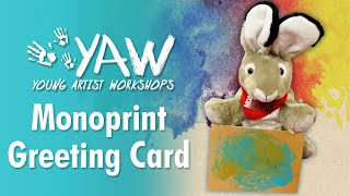 Young Artist Workshop: Monoprint Greeting Card