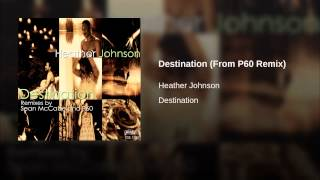 Destination (From P60 Remix)