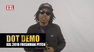 XXL Freshman 2016 - Dot Demo Pitch